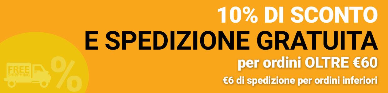 sconto 10% e spedizione gratuita per ordini superiori ai 60€